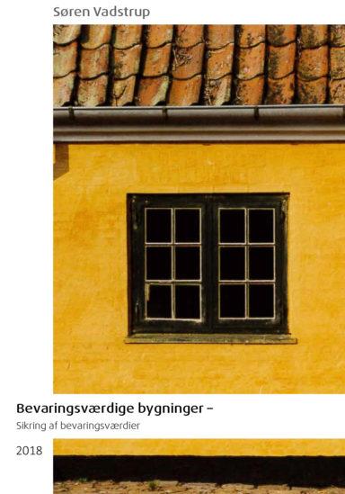 Bevaringsværdige bygninger - bevaringsværdier