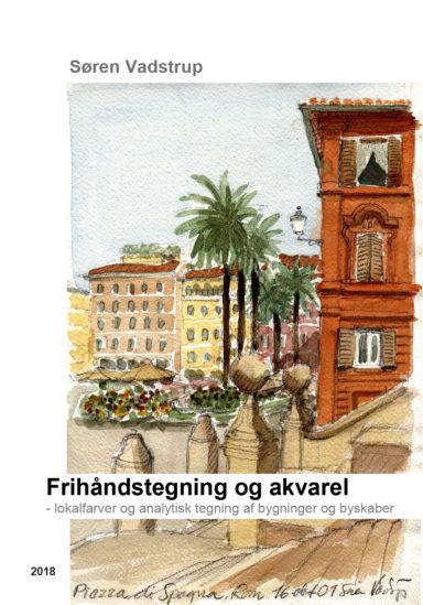 Frihåndstegning og akvarel - lokalfarver og analytisk tegning af bygninger og byskaber